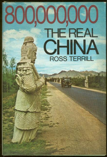 800,000,000 The Real China, Terrill, Ross