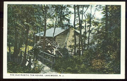 OLD RUSTIC TEA HOUSE, LAKEWOOD, NEW JERSEY, Postcard