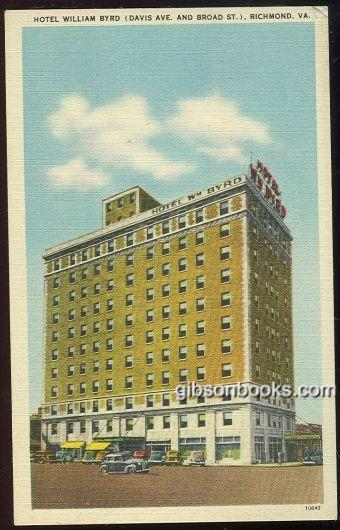HOTEL WILLIAM BYRD, RICHMOND, VIRGINIA, Postcard