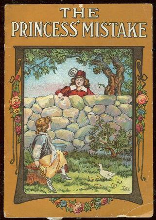 PRINCESS' MISTAKE A Tale of Long Ago, Walters, Zelia