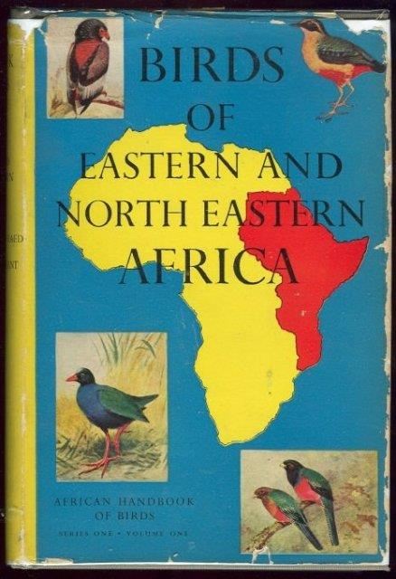 BIRDS OF EASTERN AND NORTH EASTERN AFRICA, Mackworth-Praed, C. W. and Captain C. H. B. Grant