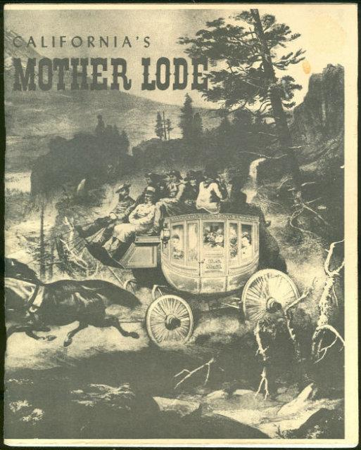 CALIFORNIA'S MOTHER LODE, Crosley, Mary Edith
