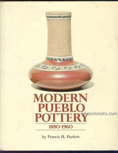 Image for MODERN PUEBLO POTTERY 1880-1960