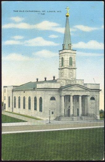 OLD CATHEDRAL. ST. LOUIS, MISSOURI, Postcard