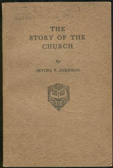 STORY OF THE CHURCH, Johnson, Irving