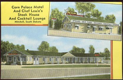 CORN PALACE MOTEL AND CHEF LOUIE'S STEAK HOUSE AND COCKTAIL LOUNGE, MITCHELL, SOUTH DAKOTA, Postcard