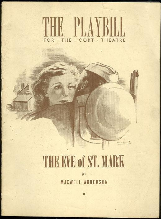 EVE OF ST. MARK BY MAXWELL ANDERSON, FEBRUARY 21, 1943, Playbill