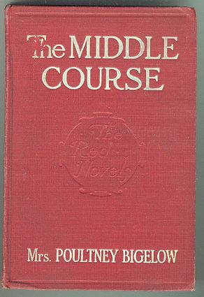 MIDDLE COURSE, Bigelow, Mrs. Poultney