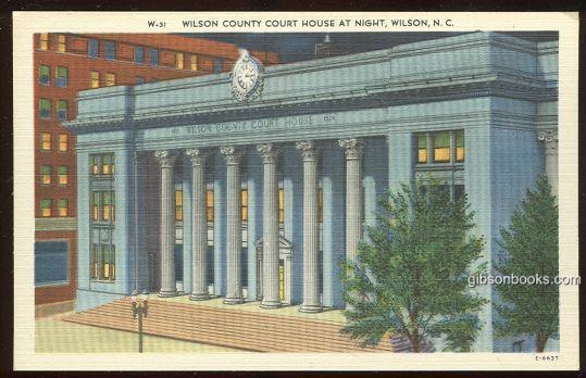 WILSON COUNTY COURTHOUSE AT NIGHT, WILSON, NORTH CAROLINA, Postcard