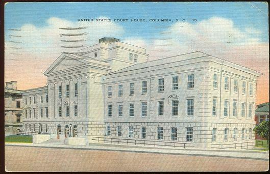 UNITED STATES COURT HOUSE, COLUMBIA, SOUTH CAROLINA, Postcard