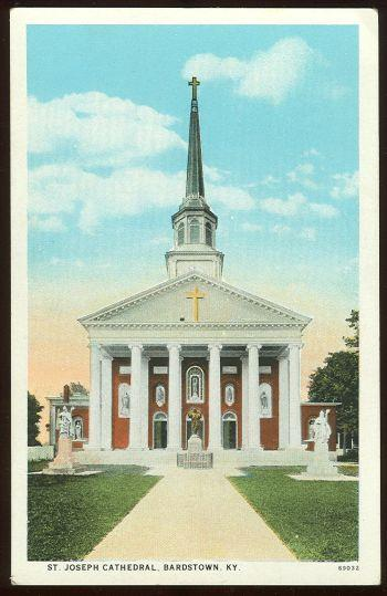 ST. JOSEPH CATHEDRAL, BARDSTOWN, KENTUCKY, Postcard