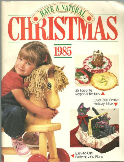 HAVE A NATURAL CHRISTMAS 1985, Rodale Press