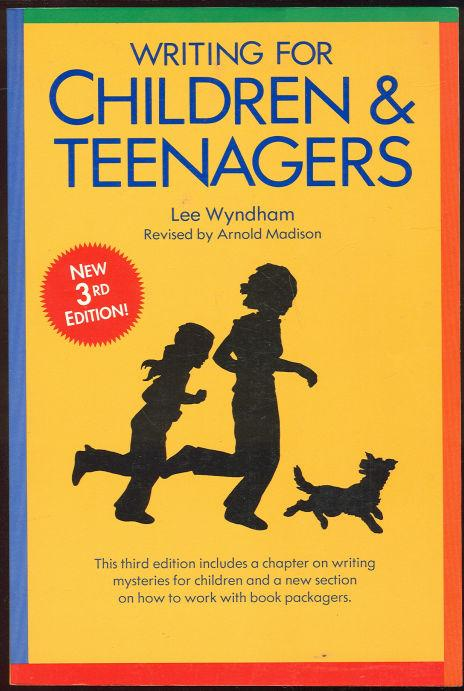 WRITING FOR CHILDREN AND TEENAGERS, Wyndham, Lee