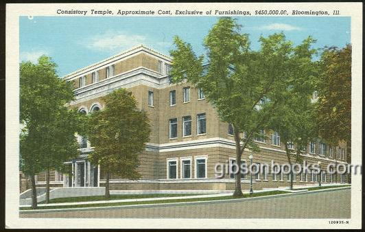 CONSISTORY TEMPLE, BLOOMINGTON, ILLINOIS, Postcard