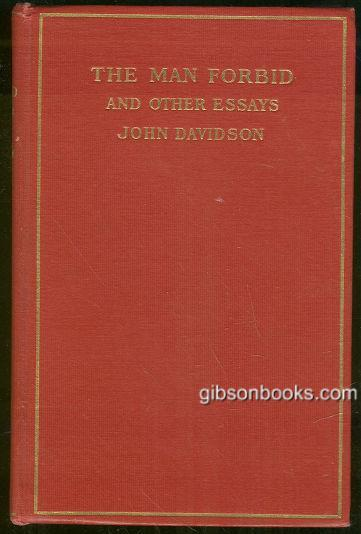 MAN FORBID AND OTHER ESSAYS, Davidson, John
