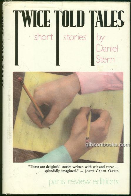 STERN, DANIEL - Twice Told Tales Short Stories