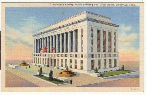 DAVIDSON COUNTY PUBLIC BUILDING AND COURT HOUSE NASHVILLE, TENNESSEE, Postcard