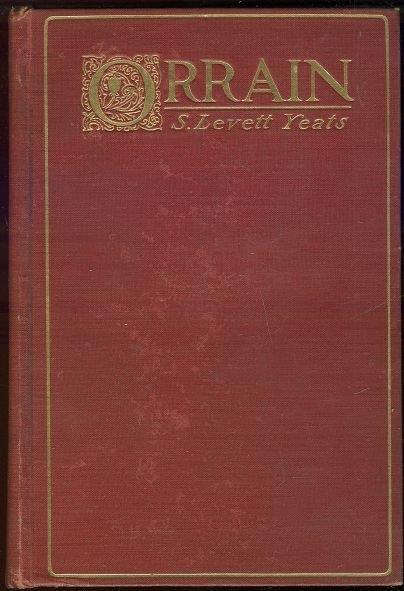 ORRAIN A Romance, Levett-Yeats, S.