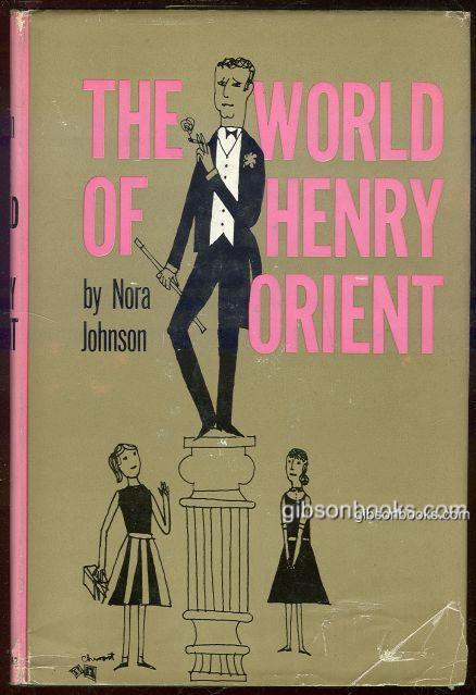 WORLD OF HENRY ORIENT, Johnson, Nora