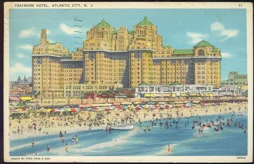 TRAYMORE HOTEL, ATLANTIC CITY, NEW JERSEY, Postcard