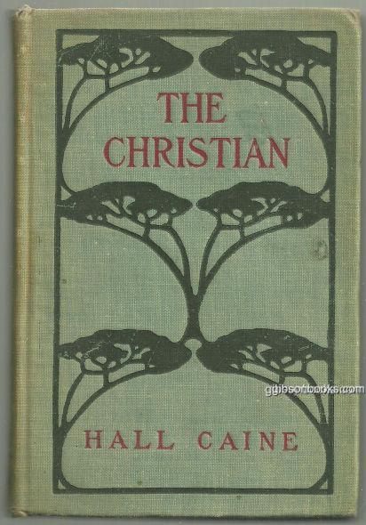 CHRISTIAN A Story, Caine, Hall