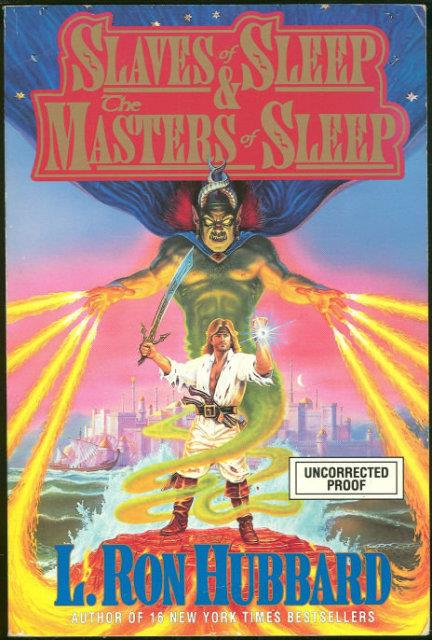 SLAVES OF SLEEP AND MASTERS OF SLEEP, Hubbard, L. Ron