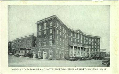 Image for WIGGINS OLD TAVERN AND HOTEL NORTHAMPTON AT NORTHAMPTON, MASSACHUSETTS