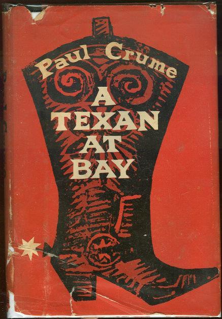 TEXAN AT BAY, Crume, Paul