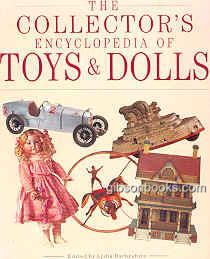 Image for COLLECTOR'S ENCYCLOPEDIA OF TOYS AND DOLLS