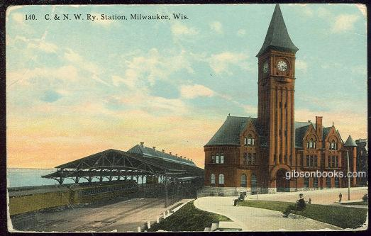 C. & N. W. RAILWAY STATION, MILWAUKEE, WISCONSIN, Postcard
