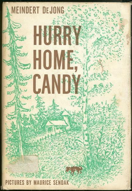 HURRY HOME, CANDY, De Jong, Meindert