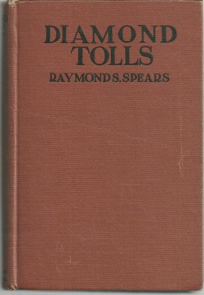 DIAMOND TOLLS, Spears, Raymond