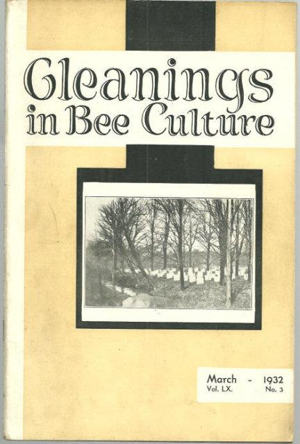 GLEANINGS IN BEE CULTURE MARCH 1932, Gleanings in Bee Culture