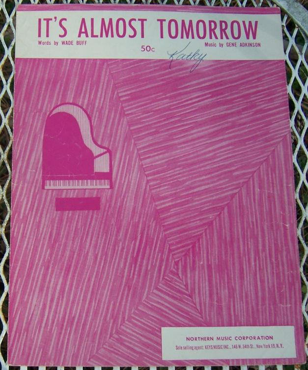 IT'S ALMOST TOMORROW, Sheet Music