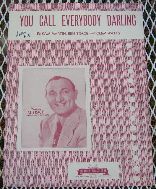 YOU CALL EVERYBODY DARLING, Sheet Music