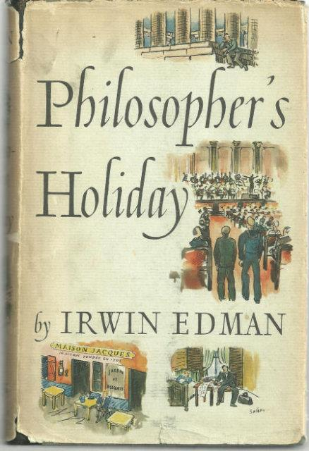 PHILOSOPHER'S HOLIDAY, Edman, Irwin