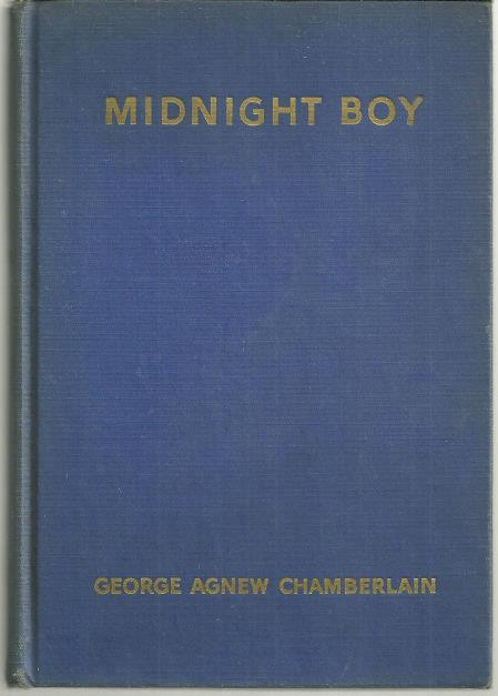 MIDNIGHT BOY, Chamberlain, George Agnew
