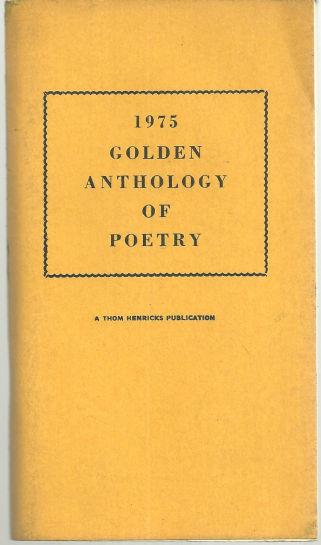 DALTON, BETTY EDITOR - 1975 Golden Anthology of Poetry