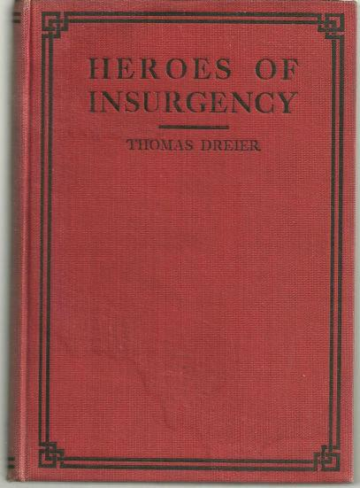 HEROES OF INSURGENCY, Dreier, Thomas