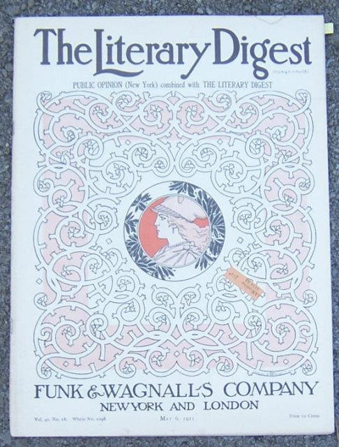 LITERARY DIGEST MAGAZINE MAY 6, 1911, Literary Digest