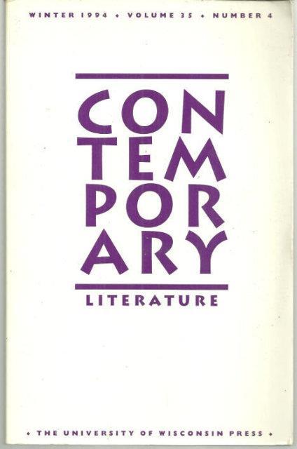 CONTEMPORARY LITERATURE, WINTER 1994 VOLUME 35 NO. 4, Schaub, Thomas editor