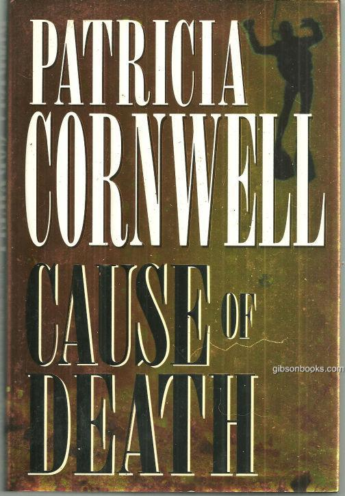 CAUSE OF DEATH, Cornwell, Patricia