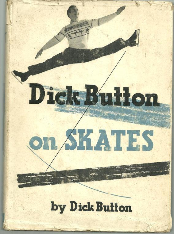 DICK BUTTON ON SKATES, Button, Dick