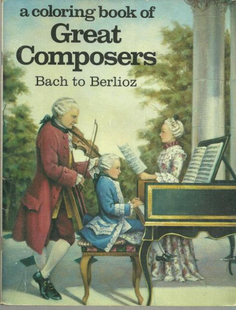Image for COLORING BOOK OF GREAT COMPOSERS BACH TO BERLIOZ