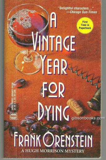 VINTAGE YEAR FOR DYING, Orenstein, Frank
