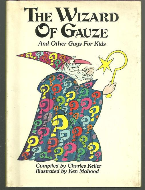 Image for WIZARD OF GAUZE AND OTHER GAGS FOR KIDS