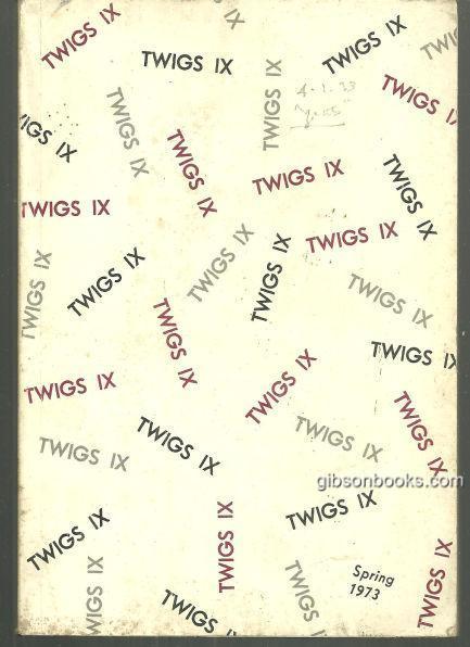 TWIGS IX Number 2 Spring 1973, Roberts, Leonard editor