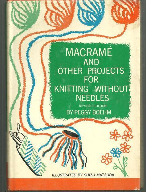 Image for MACRAME AND OTHER PROJECTS FOR KNITTING WITHOUT NEEDLES