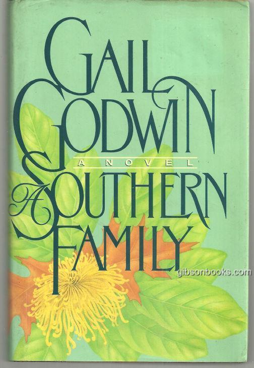 SOUTHERN FAMILY, Godwin, Gail
