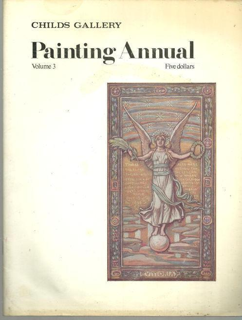 CHILDS GALLERY PAINTING ANNUAL-VOLUME 3, Childs Gallery